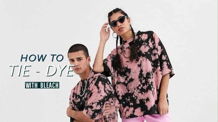 HOW TO TIE-DYE WITH BLEACH?